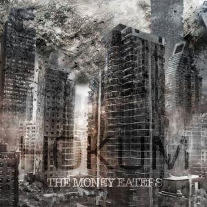 Hokum - The Money Eaters